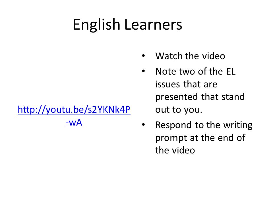English Learners Watch the video