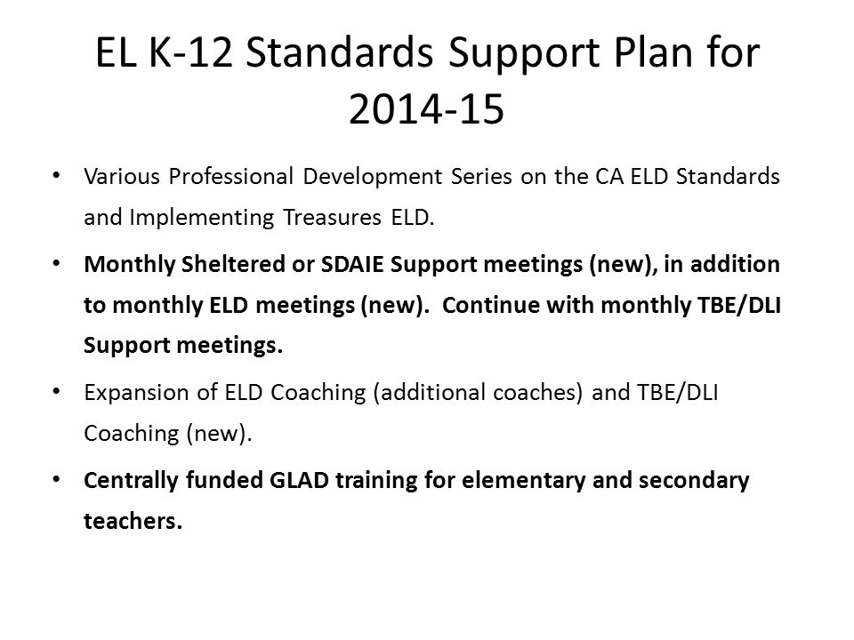EL K-12 Standards Support Plan for 2014-15