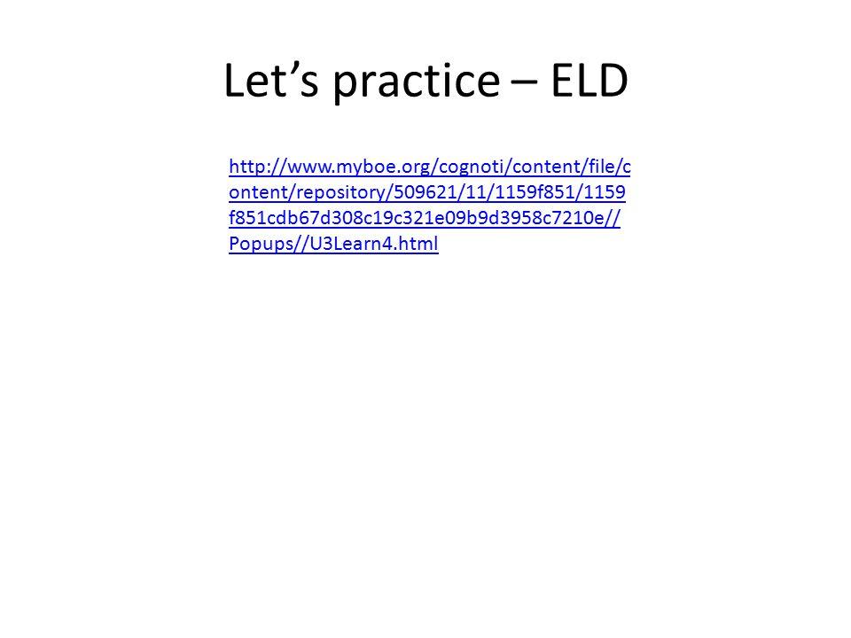 Let's practice – ELD
