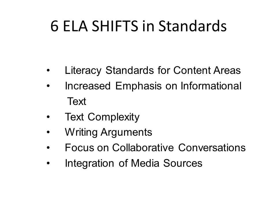 6 ELA SHIFTS in Standards