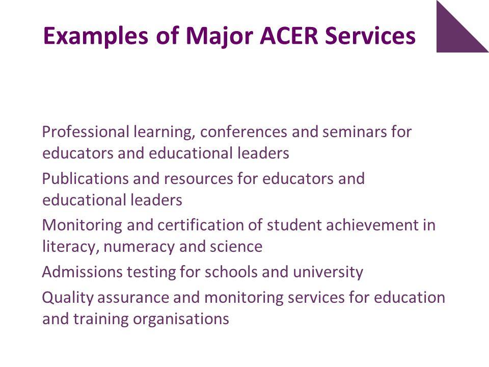 Examples of Major ACER Services