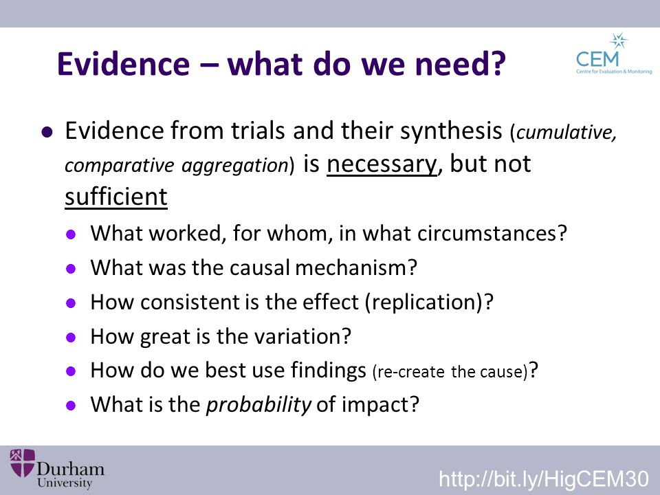 Evidence – what do we need