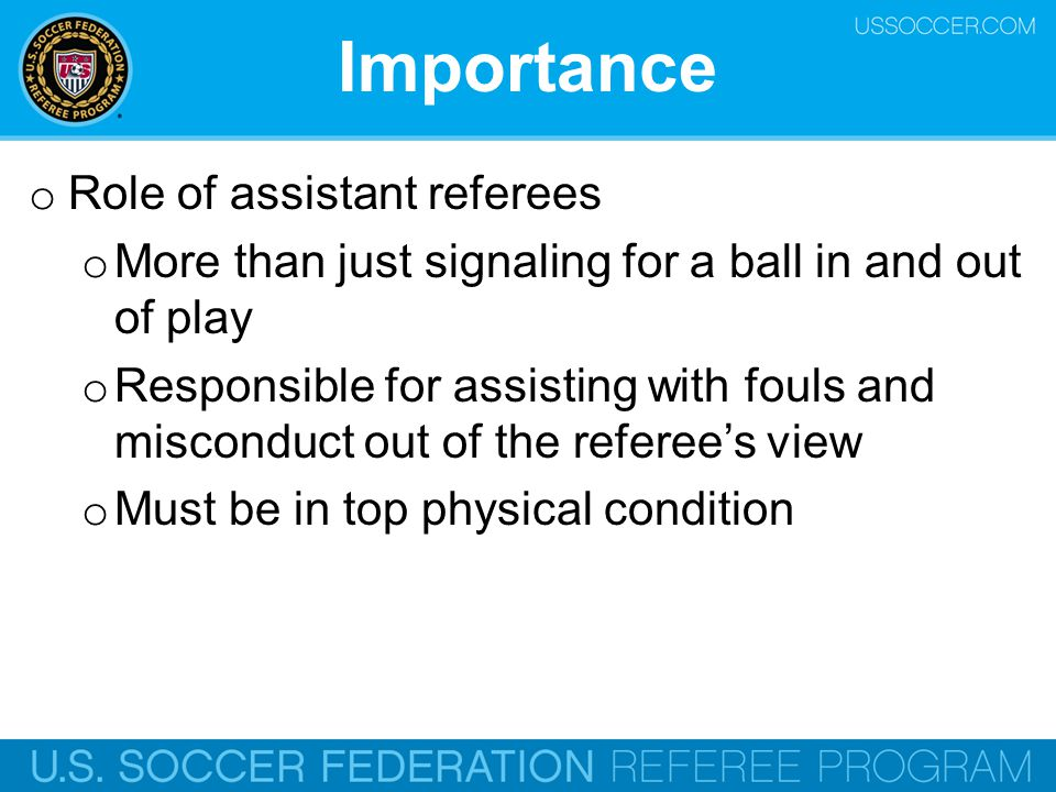Importance Role of assistant referees