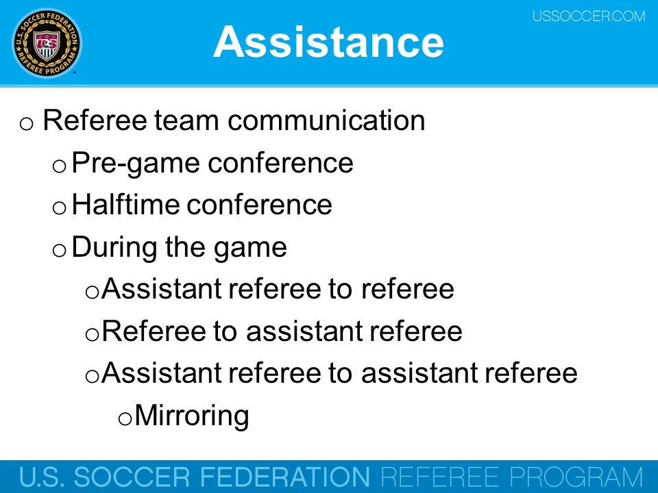 Assistance Referee team communication Pre-game conference