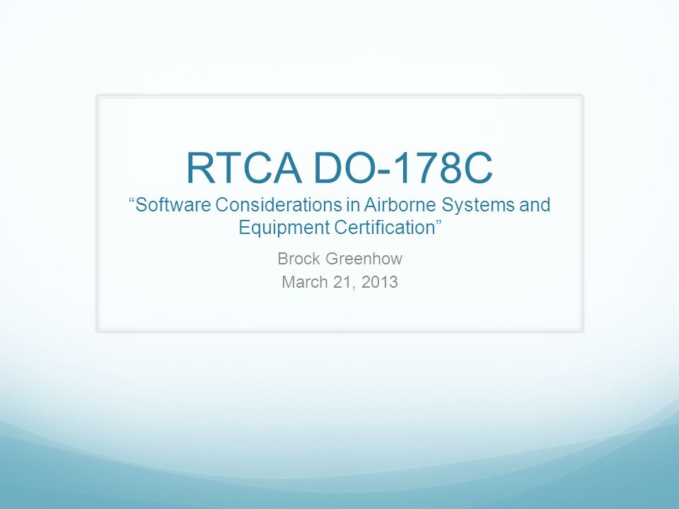 RTCA DO-178C Software Considerations in Airborne Systems and Equipment Certification