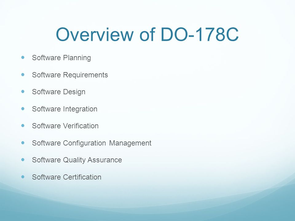 Overview of DO-178C Software Planning Software Requirements