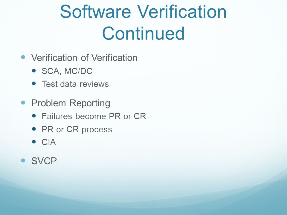 Software Verification Continued