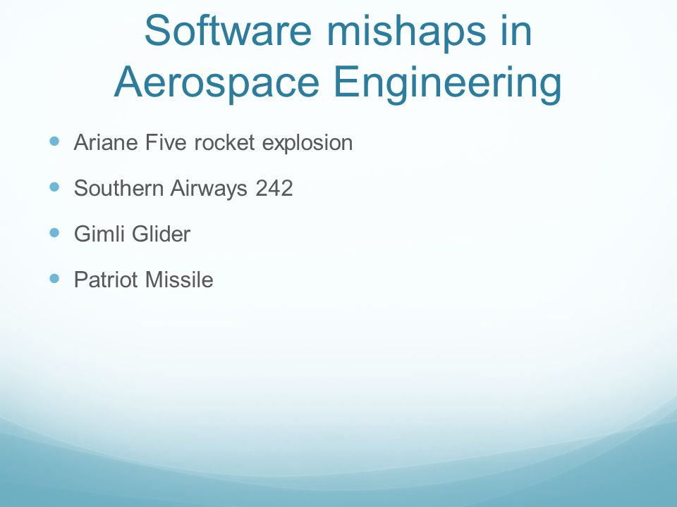 Software mishaps in Aerospace Engineering