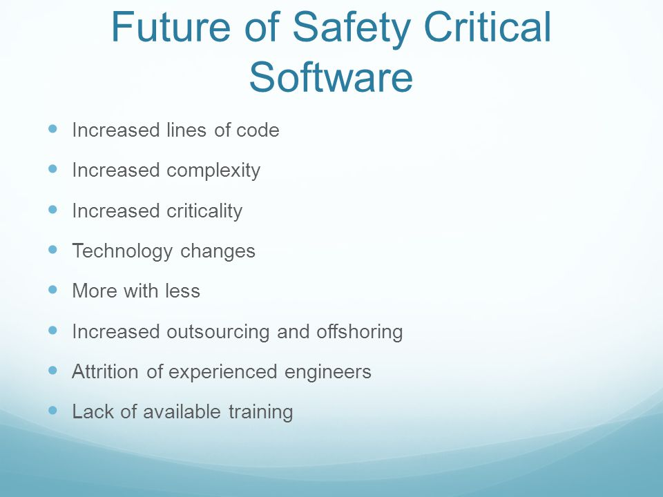 Future of Safety Critical Software