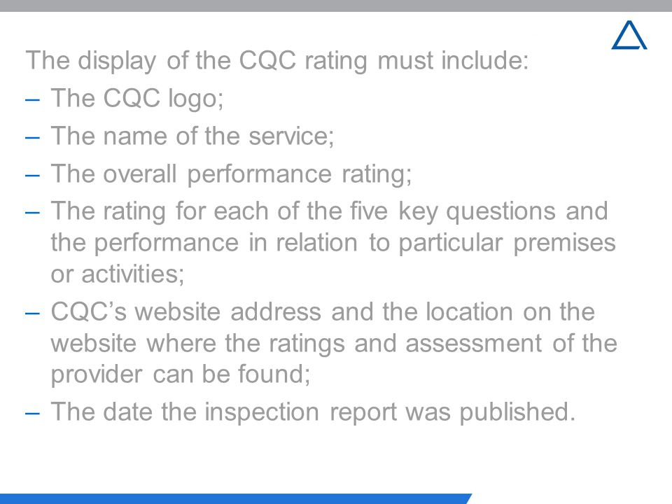 The display of the CQC rating must include: