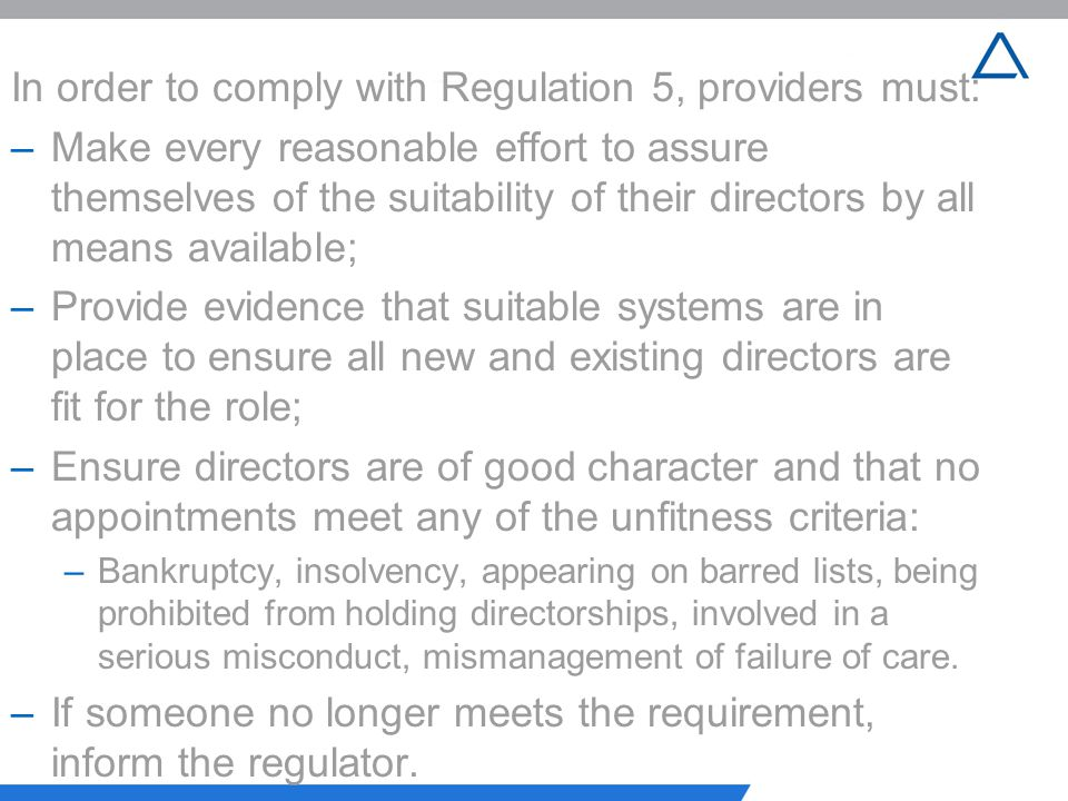 In order to comply with Regulation 5, providers must: