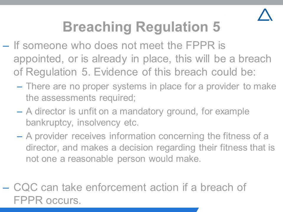 Breaching Regulation 5