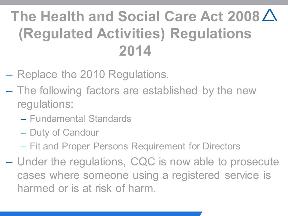 The Health and Social Care Act 2008 (Regulated Activities) Regulations 2014