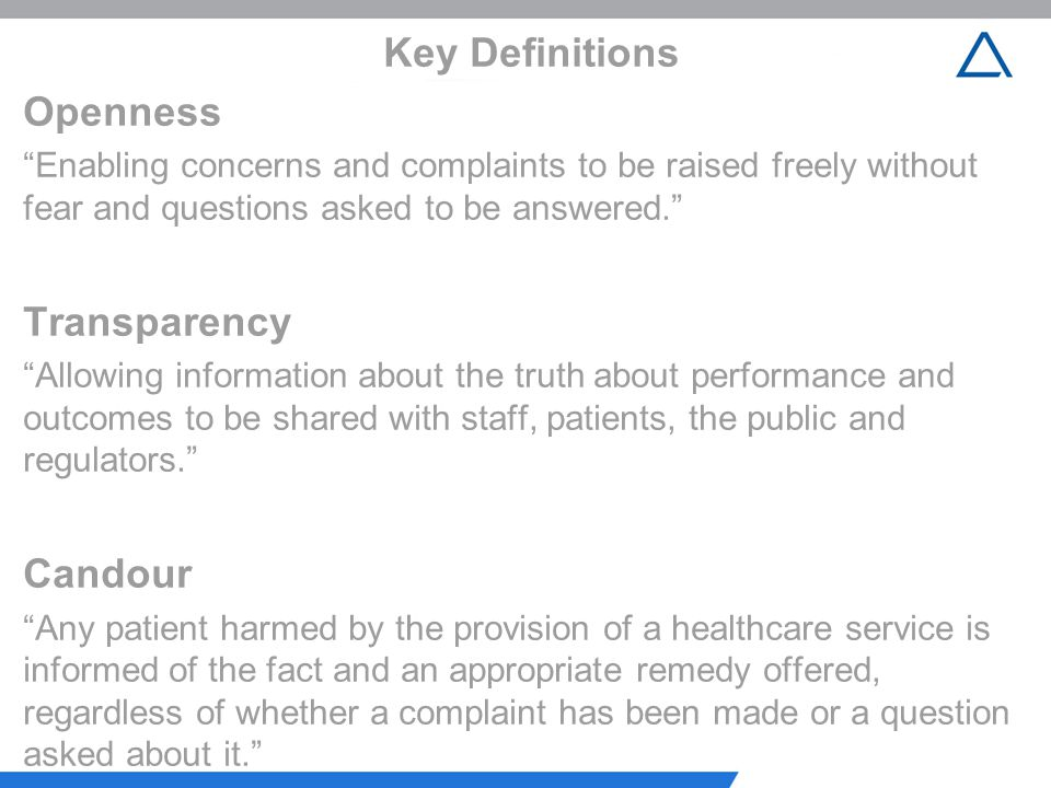 Key Definitions Openness Transparency Candour