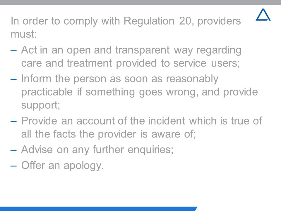 In order to comply with Regulation 20, providers must: