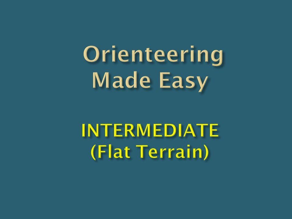 Orienteering Made Easy INTERMEDIATE (Flat Terrain)