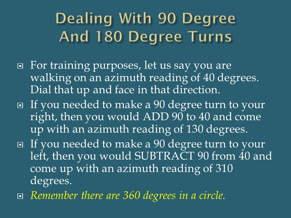 Dealing With 90 Degree And 180 Degree Turns