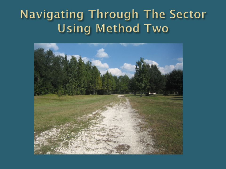 Navigating Through The Sector Using Method Two