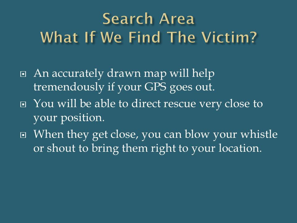 Search Area What If We Find The Victim