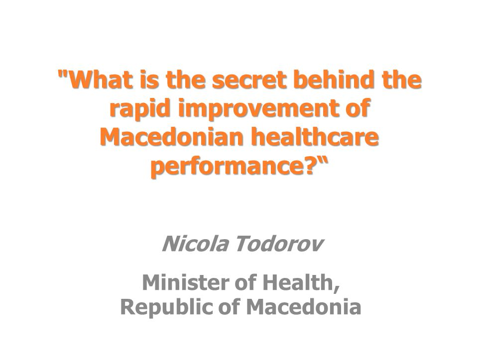 Nicola Todorov Minister of Health, Republic of Macedonia