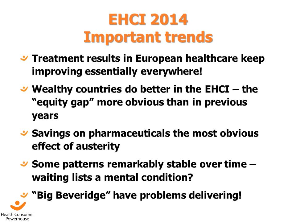 EHCI 2014 Important trends Treatment results in European healthcare keep improving essentially everywhere!