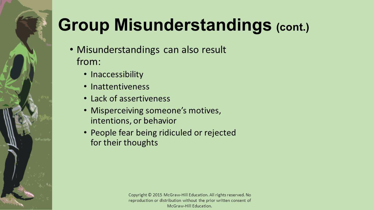 Group Misunderstandings (cont.)