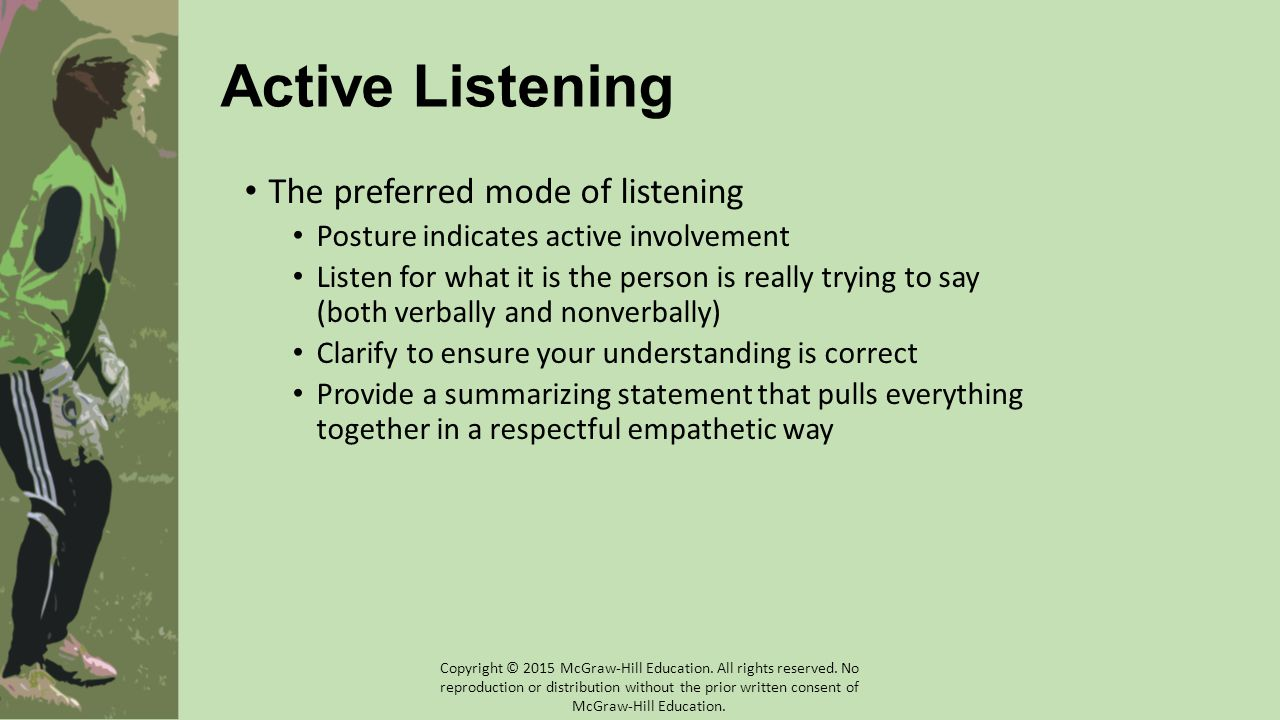 Active Listening The preferred mode of listening