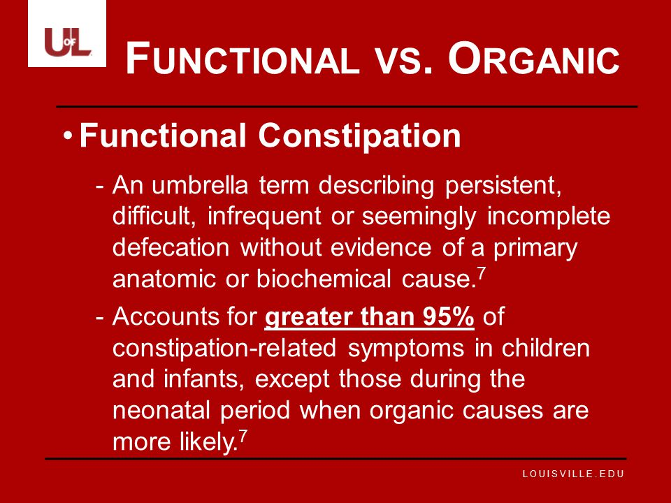 Functional vs. Organic Functional Constipation