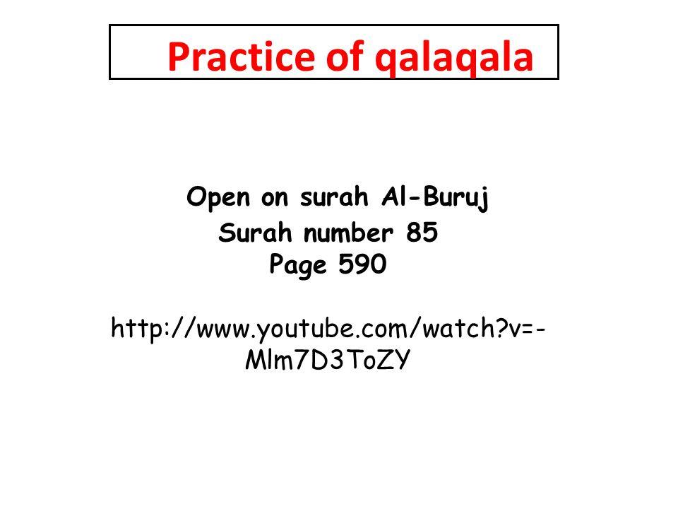 Practice of qalaqala Open on surah Al-Buruj Surah number 85 Page 590