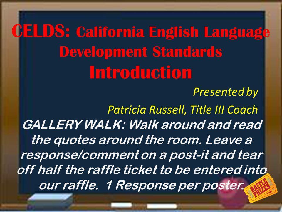 CELDS: California English Language Development Standards Introduction