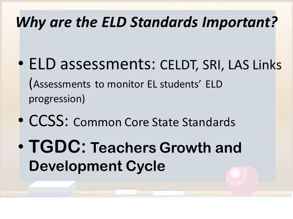 Why are the ELD Standards Important