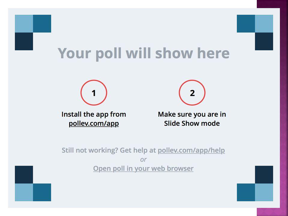https://www.polleverywhere.com/multiple_choice_polls/AAQFKGkHrdkMfvE