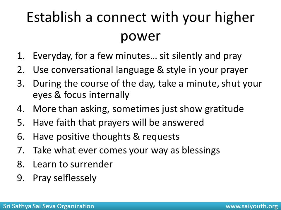 Establish a connect with your higher power