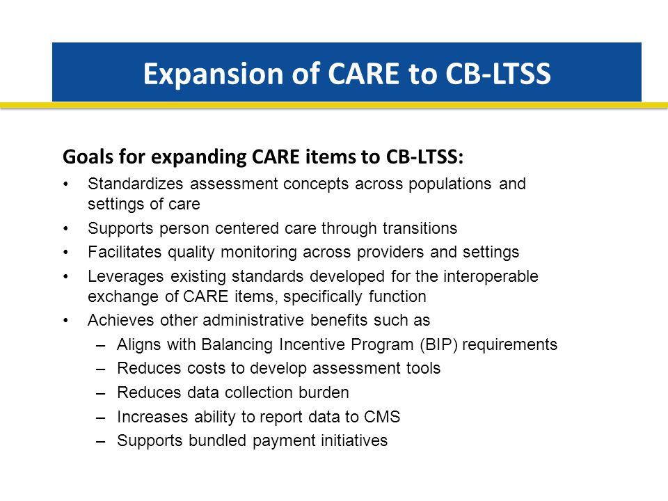 Expansion of CARE to CB-LTSS