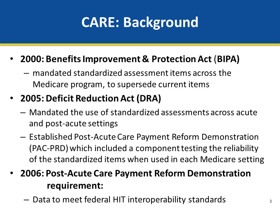 CARE: Background 2000: Benefits Improvement & Protection Act (BIPA)