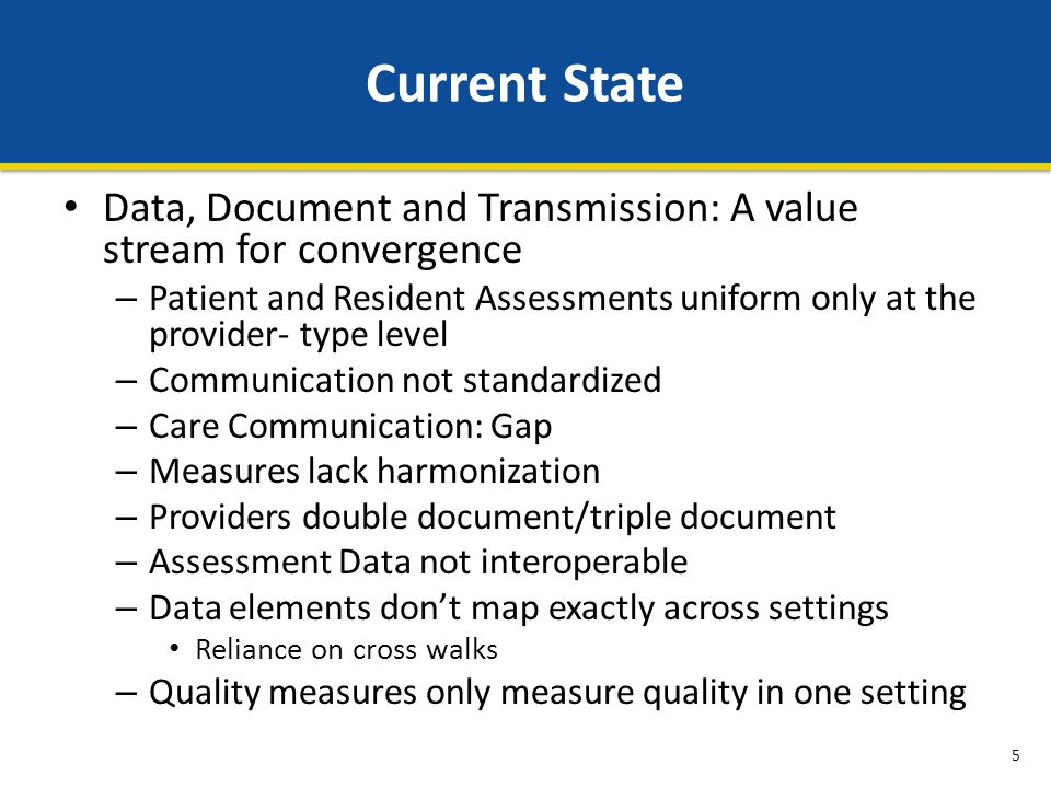 Current State Data, Document and Transmission: A value stream for convergence.