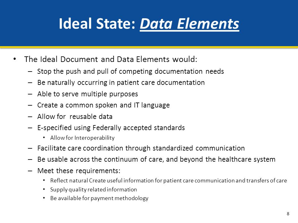 Ideal State: Data Elements