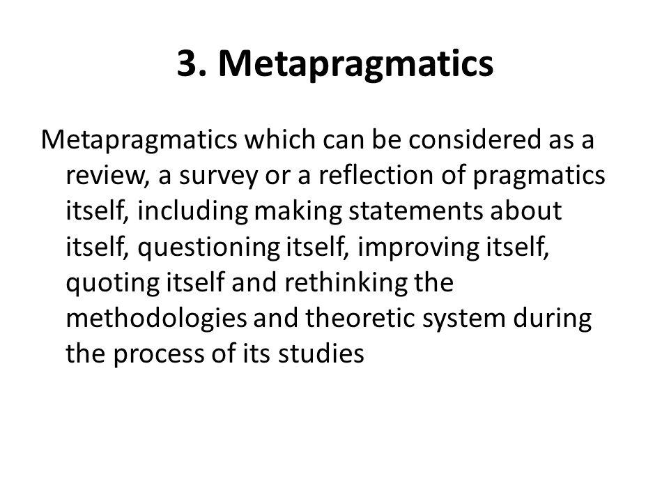 3. Metapragmatics