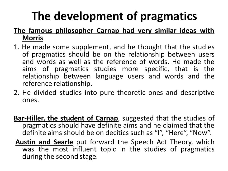 The development of pragmatics