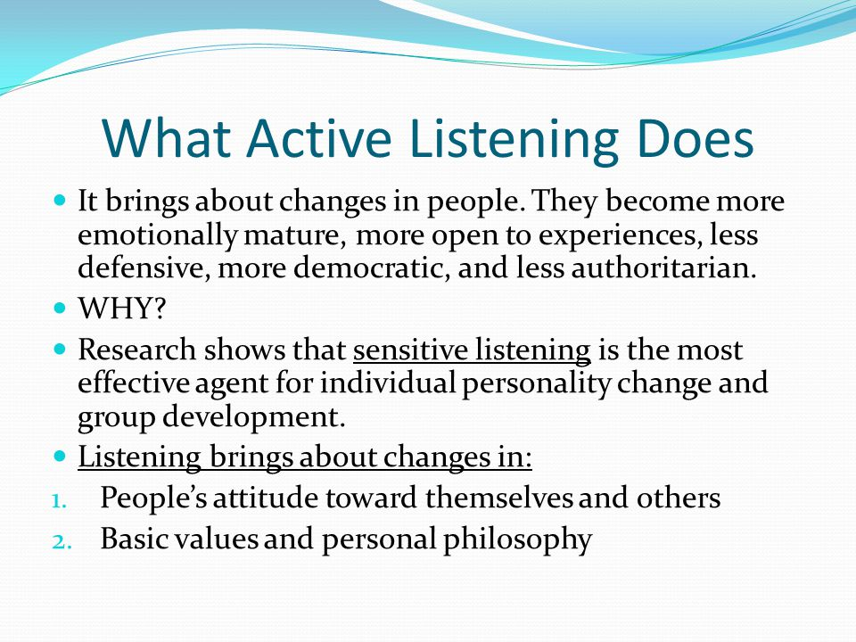 What Active Listening Does