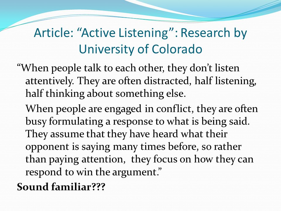Article: Active Listening : Research by University of Colorado