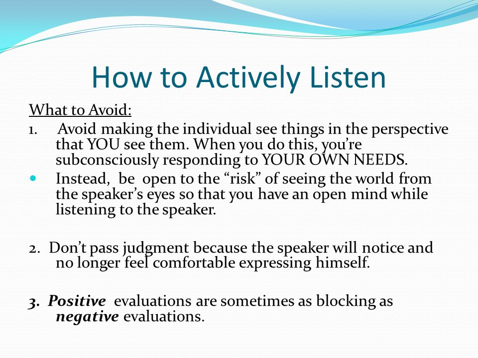 How to Actively Listen What to Avoid: