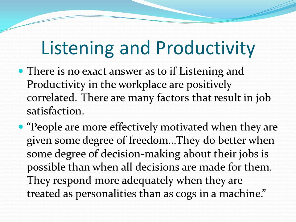 Listening and Productivity