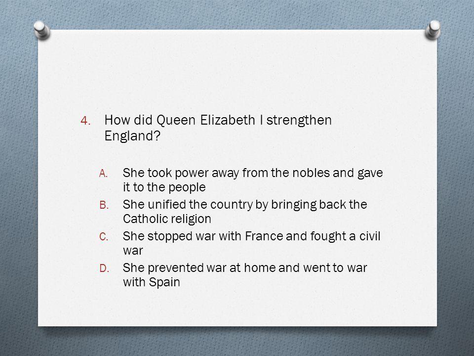 How did Queen Elizabeth I strengthen England