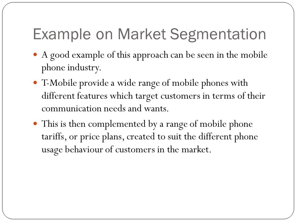 Example on Market Segmentation