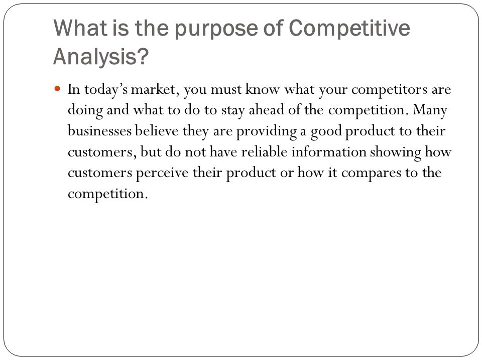 What is the purpose of Competitive Analysis