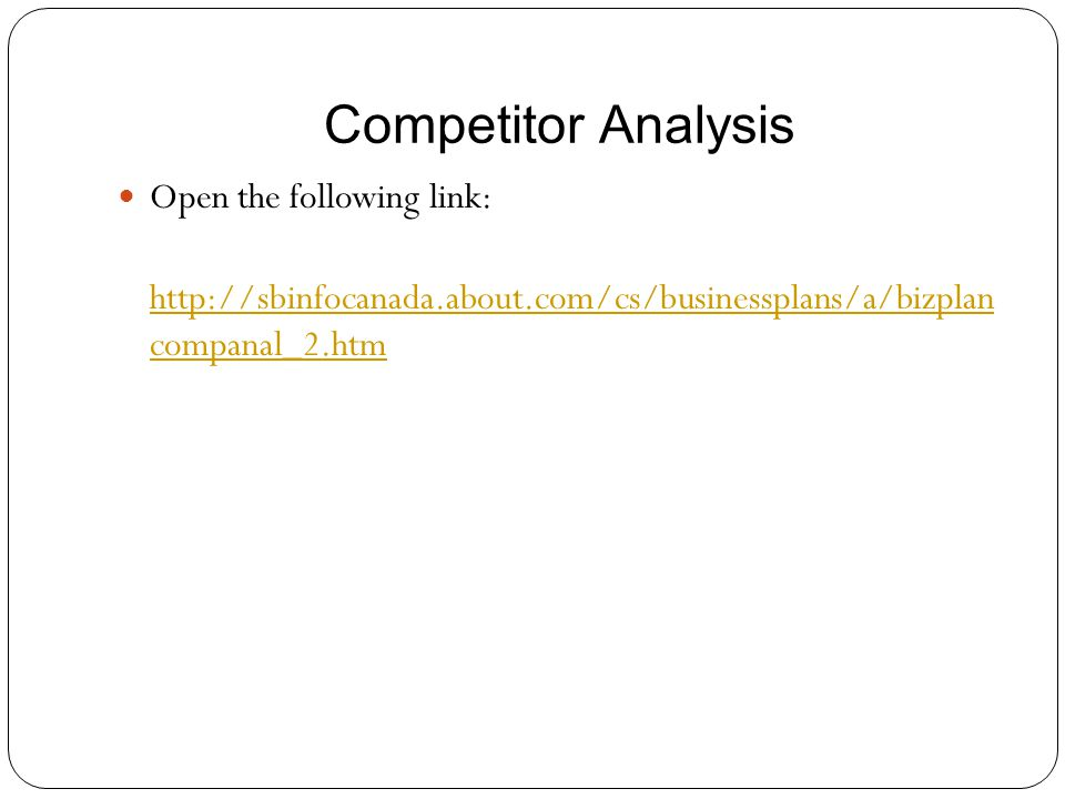 Competitor Analysis Open the following link: