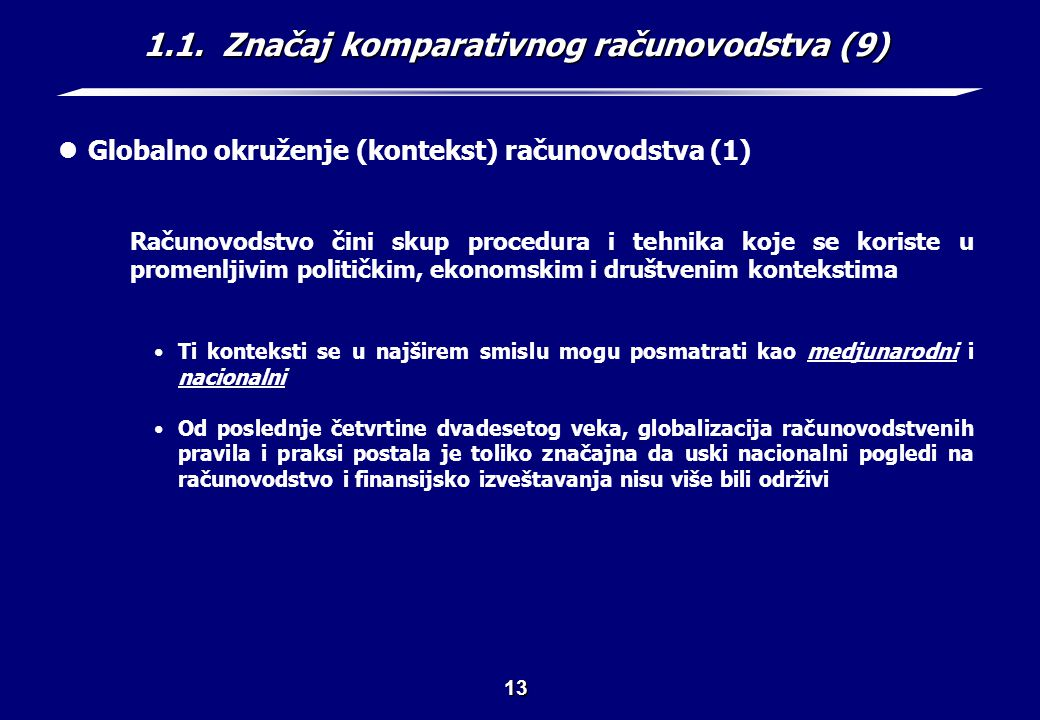 1.1. Značaj komparativnog računovodstva (10)