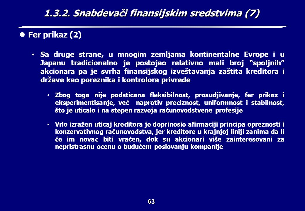 1.3.2. Snabdevači finansijskim sredstvima (8)