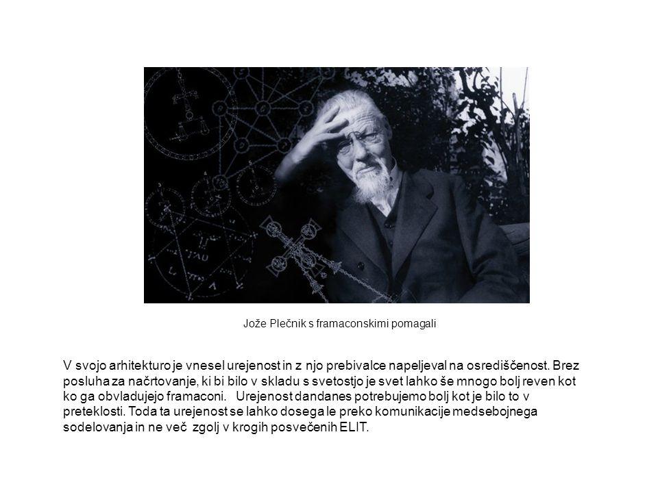 Jože Plečnik s framaconskimi pomagali
